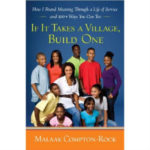 If It Takes A Village, Build One is on sale April 6, 2010. Please click below to pre-order your book now!