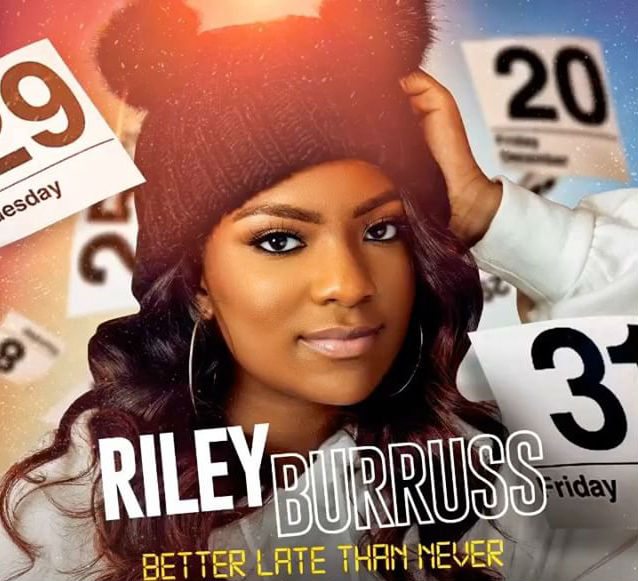 RILEY BURRUSS TALKS ABOUT HER RELATIONSHIP WITH DAD ON 'BETTER LATE THAN NEVER'