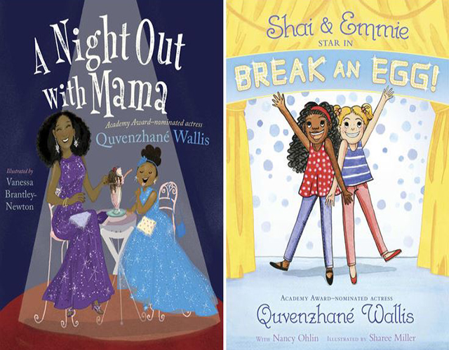 ACTRESS QUVENZHANE WALLIS PENS AND RELEASES TWO CHILDREN'S BOOKS